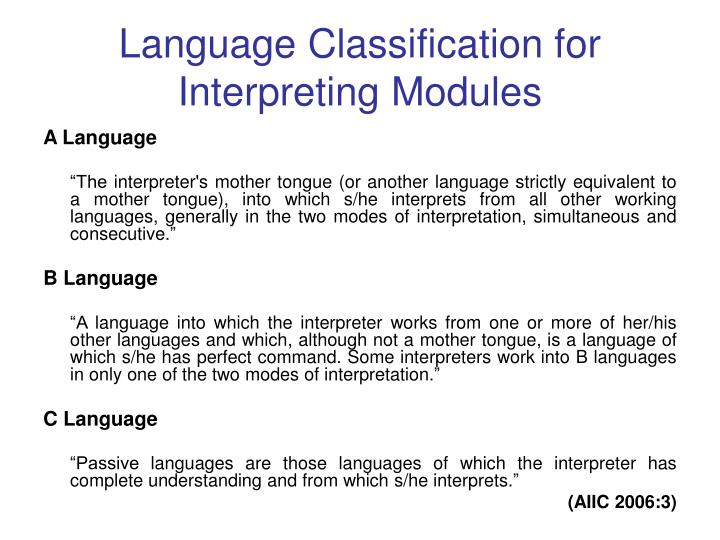 Language Classification for Interpreting Modules