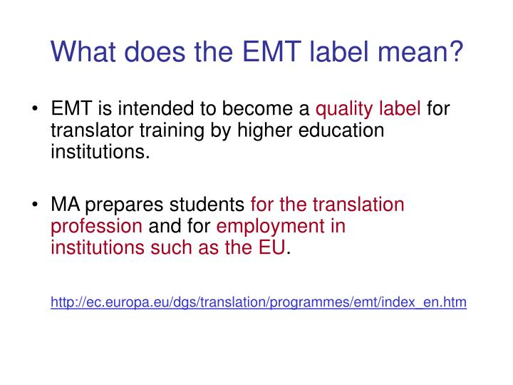 What does the EMT label mean?
