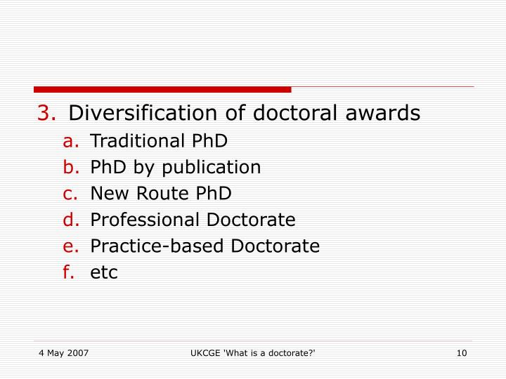 Diversification of doctoral awards