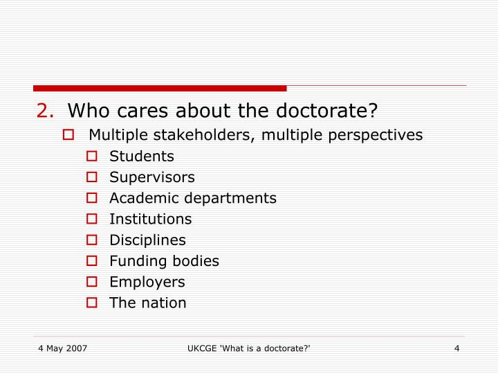 Who cares about the doctorate?