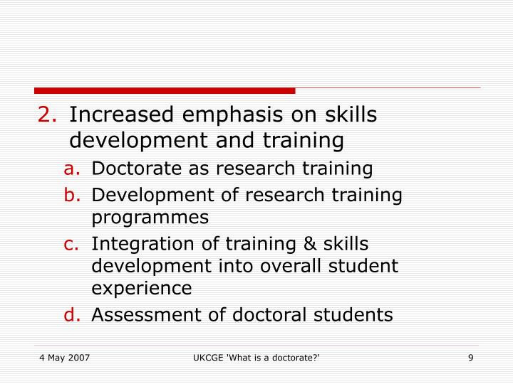 Increased emphasis on skills development and training