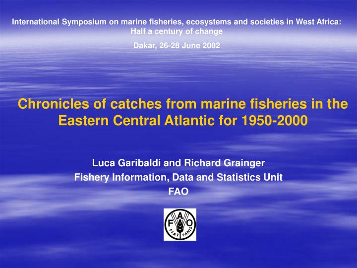 chronicles of catches from marine fisheries in the eastern central atlantic for 1950 2000 n.