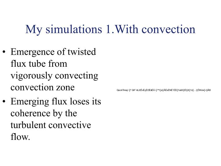 My simulations 1.With convection