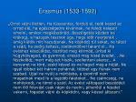 erasmus 1533 1592