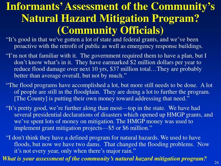 Informants' Assessment of the Community's Natural Hazard Mitigation Program? (Community Officials)