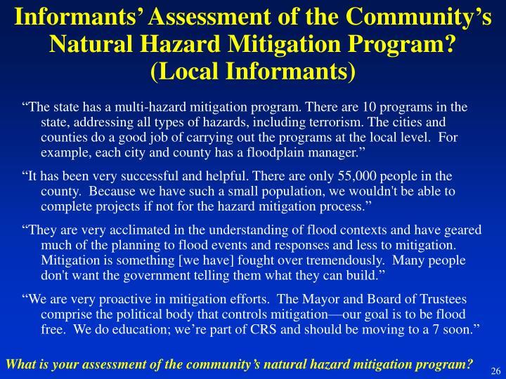 Informants' Assessment of the Community's Natural Hazard Mitigation Program?
