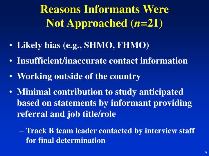 Reasons Informants Were