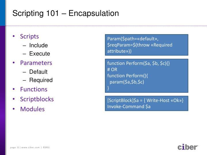 Scripting 101 – Encapsulation