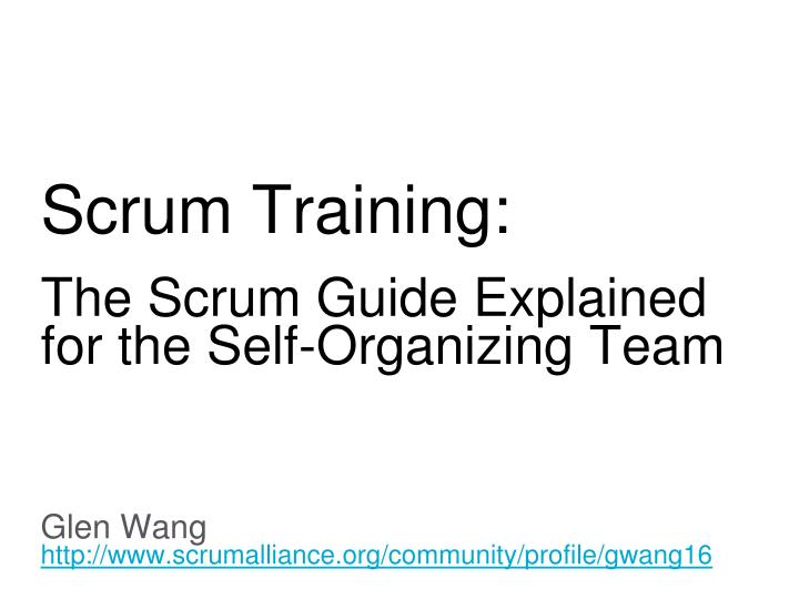 scrum training the scrum guide explained for the self organizing team n.