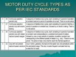 motor duty cycle types as per iec standards1