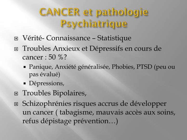 CANCER et pathologie Psychiatrique