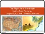 the fight for a continent unit 3 scott foresman chapter 4 5 and 8 mcmillan mcgraw