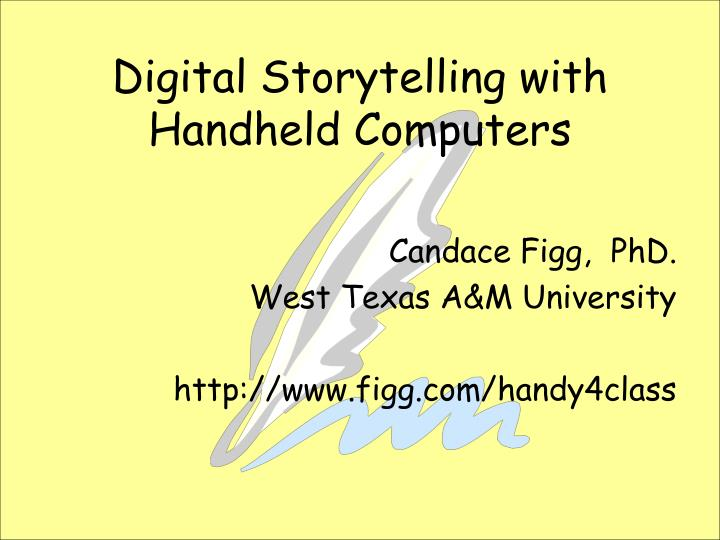 digital storytelling with handheld computers n.