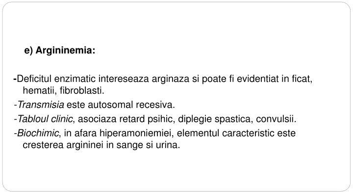 e) Argininemia: