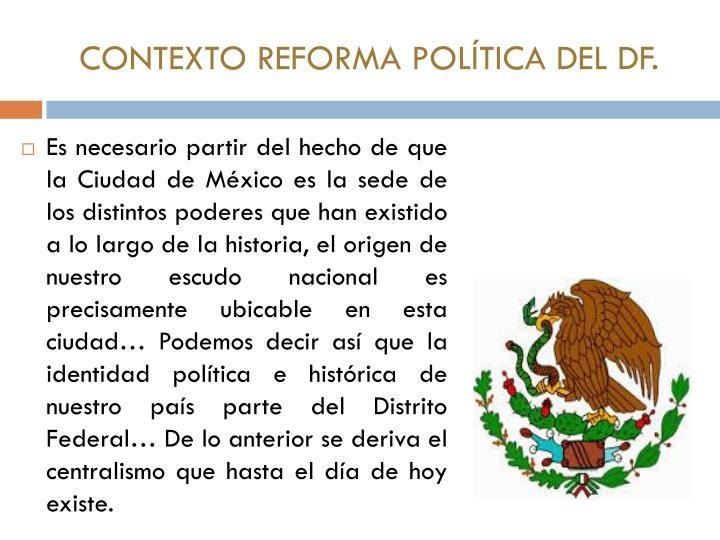 Contexto reforma pol tica del df