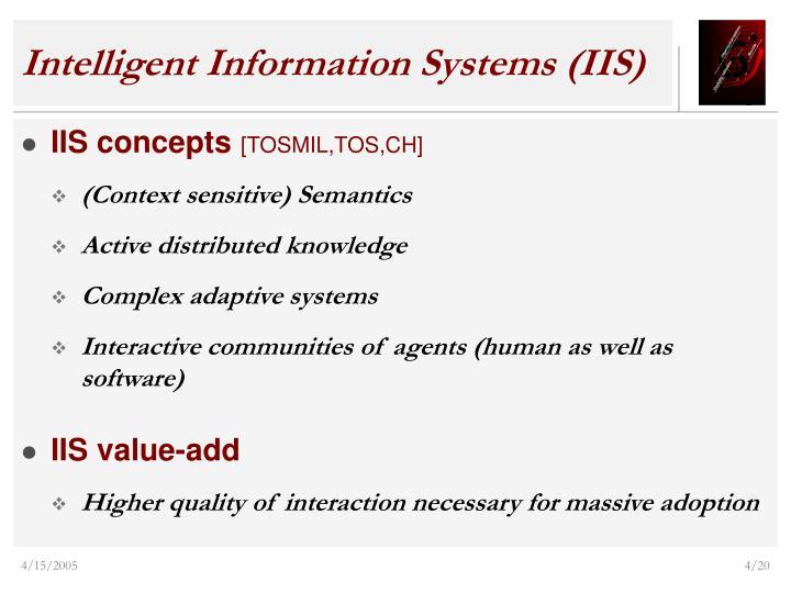 Intelligent Information Systems (IIS)