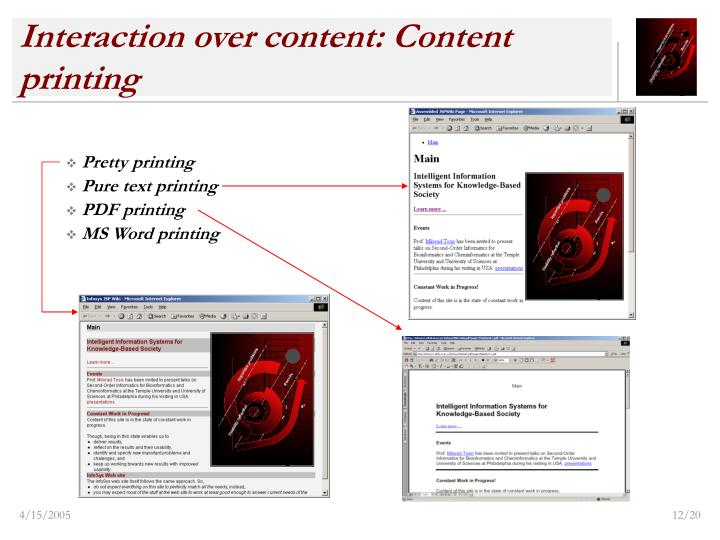 Interaction over content: Content printing