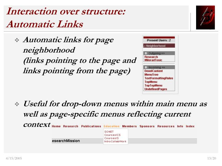 Interaction over structure: