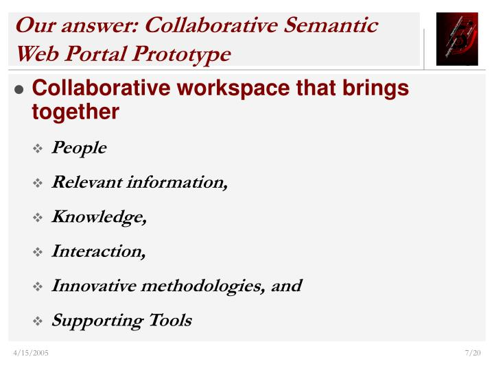 Our answer: Collaborative Semantic Web Portal Prototype