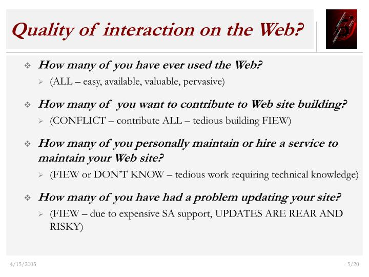 Quality of interaction on the Web?