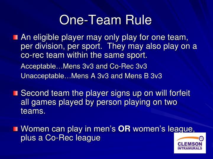 One-Team Rule