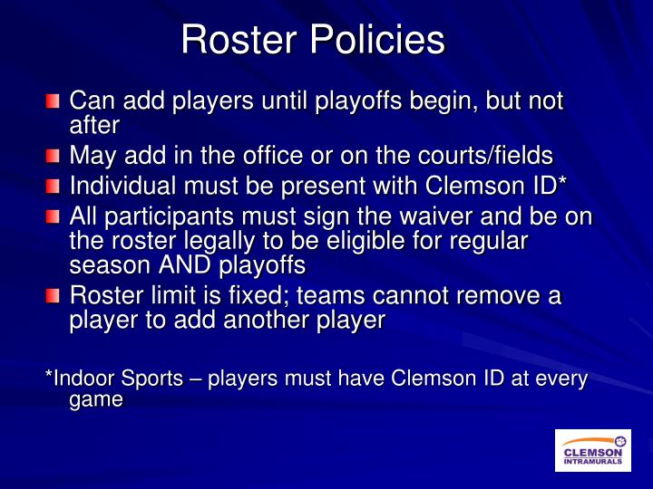 Roster Policies