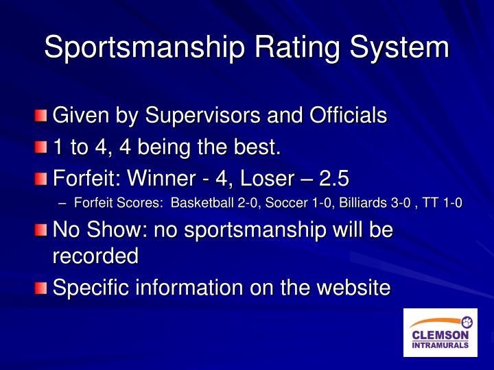 Sportsmanship Rating System