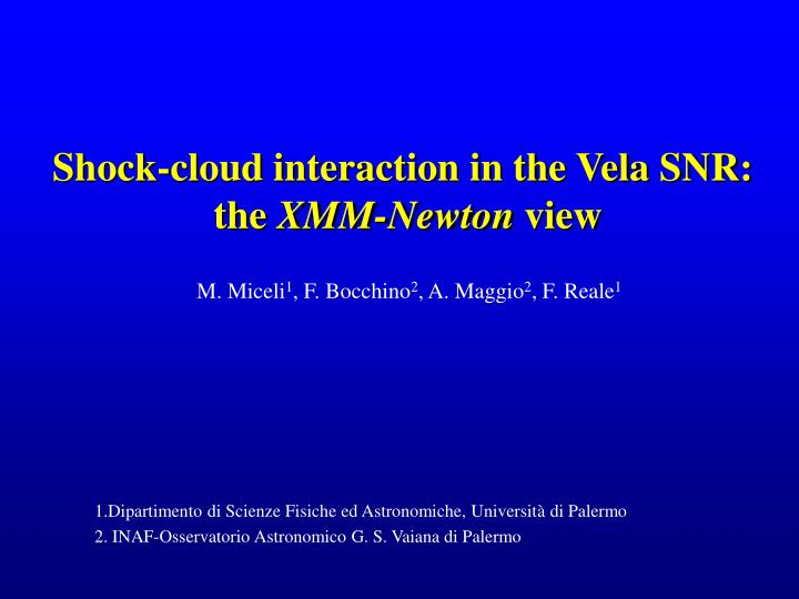 shock cloud interaction in the vela snr the xmm newton view