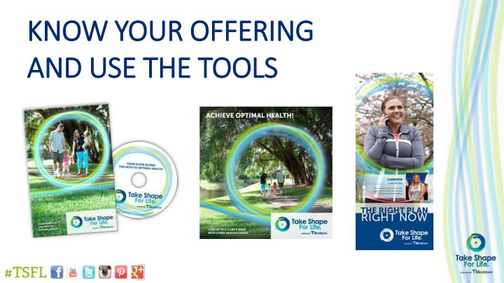 Know your offering and use the tools