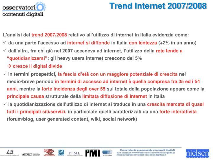 Trend Internet 2007/2008