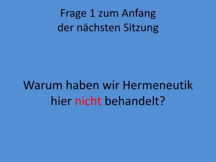 Frage 1 zum Anfang