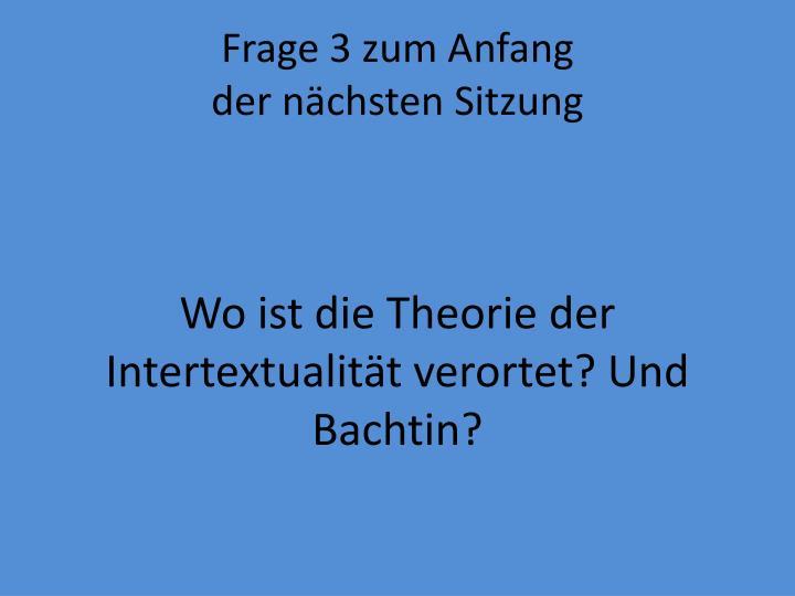 Frage 3 zum Anfang