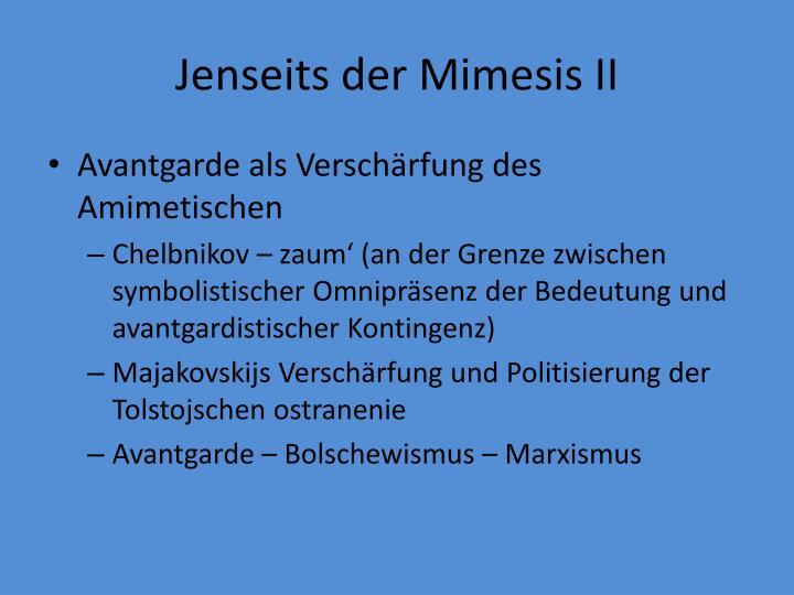 Jenseits der Mimesis II