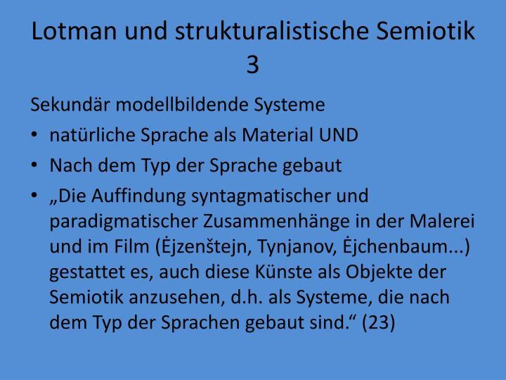 Lotman und strukturalistische Semiotik 3
