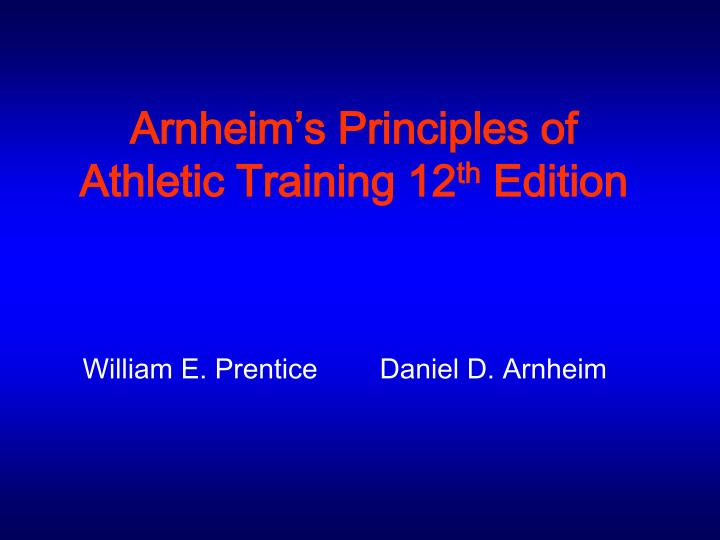 arnheim s principles of athletic training 12 th edition n.