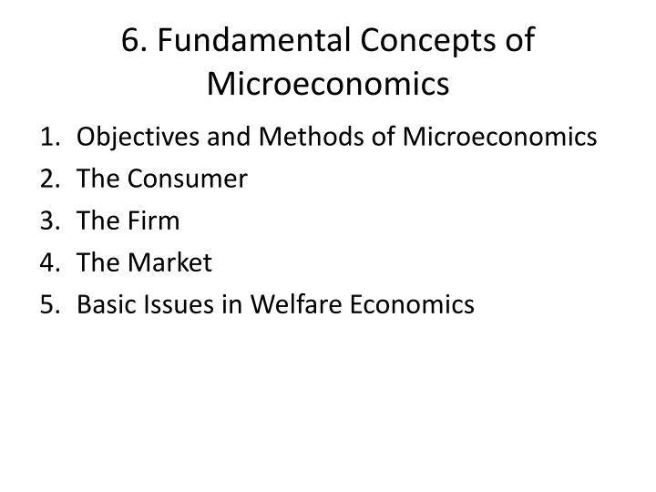 PPT - 6  Fundamental Concepts of Microeconomics PowerPoint