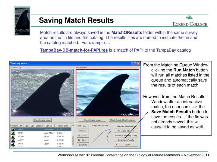 Saving Match Results
