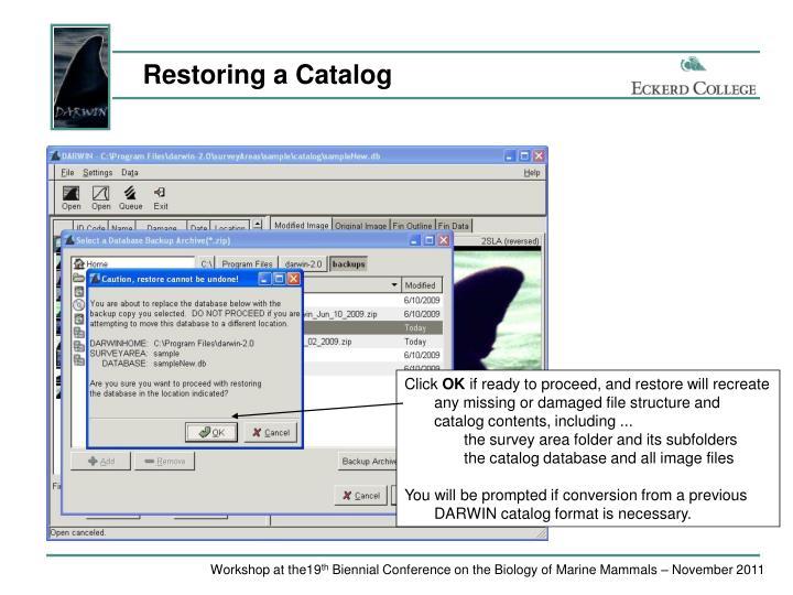 Restoring a Catalog