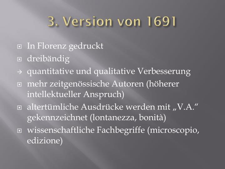 3. Version von 1691