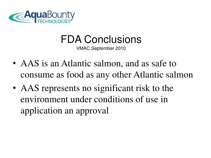AAS is an Atlantic salmon, and as safe to consume as food as any other Atlantic salmon
