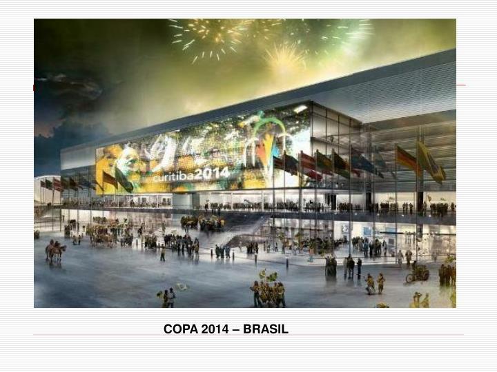 COPA 2014 – BRASIL
