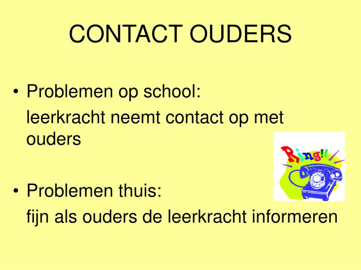 CONTACT OUDERS