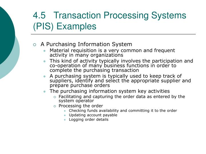 4.5Transaction Processing Systems (PIS) Examples