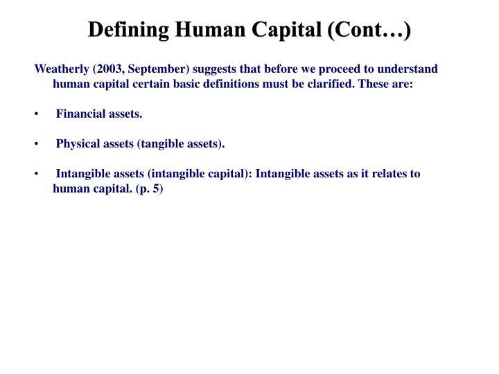 Defining Human Capital (Cont…)