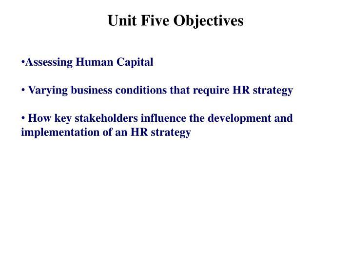 Unit Five Objectives