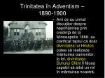 trinitatea n adventism 1890 1900