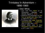 trinitatea n adventism 1890 19003