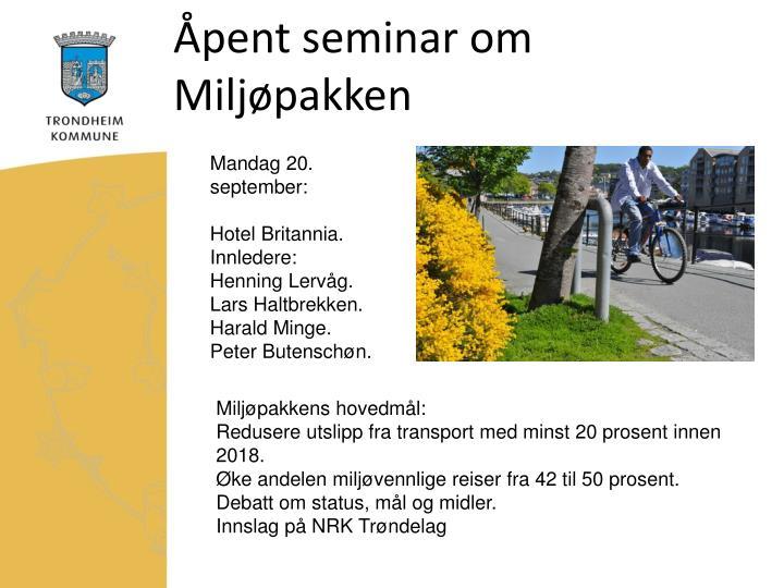 Åpent seminar om Miljøpakken