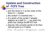 update and construction of tcfi tree