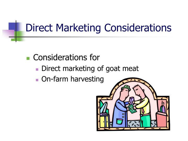 Direct Marketing Considerations